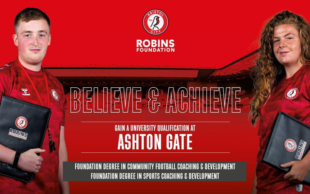 Foundation Degree courses with Bristol City Robins Foundation at Ashton Gate